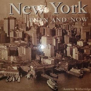 New York Then and Now